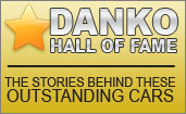 Danko Hall of Fame - The Stories Behind These Outstanding Cars